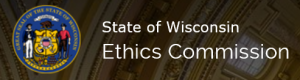 State of Wisconsin Ethics Commission