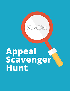 Match Readers and Books: Appeal Scavenger Hunt (NoveList)