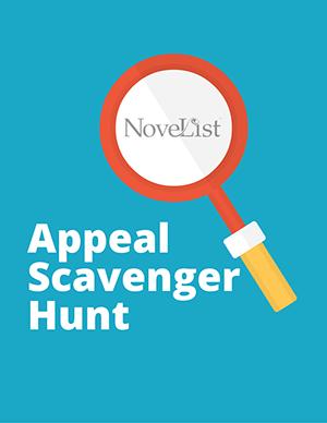 Match Readers and Books: Appeal Scavenger Hunt (NoveList)
