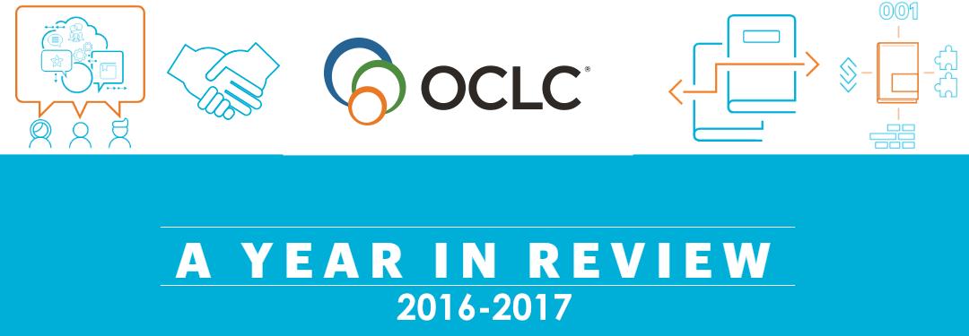 OCLC 2016-2017 Annual Report: Continual Reinvention