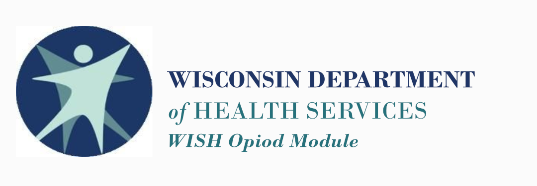 Wisconsin Department of Health Opioid Module