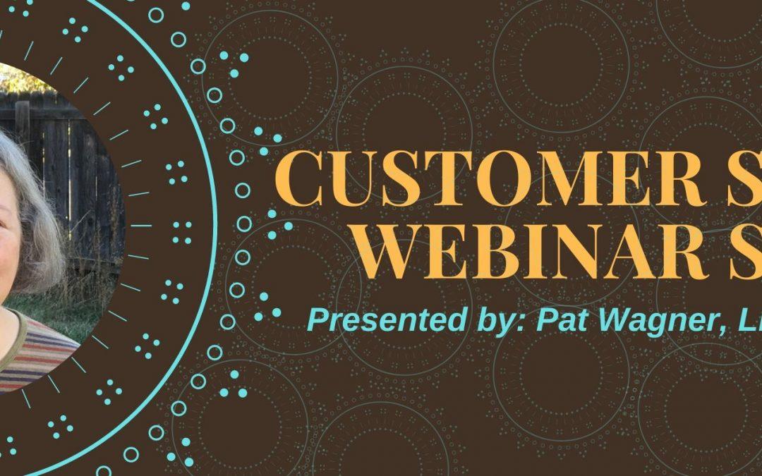 Customer Service Webinar Series Starts in April